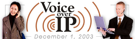 Voice over IP Forum: December 1, 2003